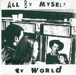 All By Myself: TV World EP