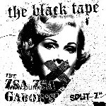 The Black Tape - The Zsa Zsa Gabors: Split EP